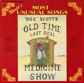 """Doc Tommy Scott's Last Real Medicine Show: """"World's Most Unusual Songs"""""""
