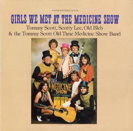 Girls We Met at the Medicine Show