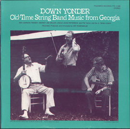 Down Yonder: Old Time String Band Music from Georgia