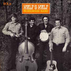 Half and Half Bluegrass Band, Vol. 2