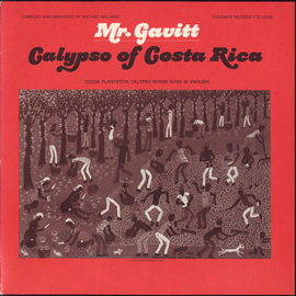 Mr. Gavitt: Calypsos of Costa Rica