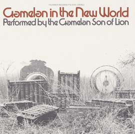 Gamelan in the New World, Vol. 1
