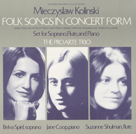 """Folk Songs in Concert Form, played by """"The Pro Arte Trio"""""""
