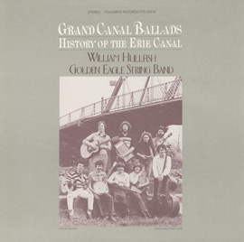 Grand Canal Ballads: History of the Erie Canal