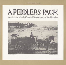 Peddler's Pack: A Collection of Early Colonial Songs