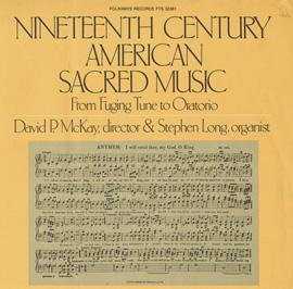 Nineteenth Century American Sacred Music