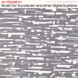Music for Synclavier and Other Digital Systems: With Jon Appleton, Composer