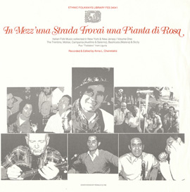 In Mezz'una Strada Trovai una Pianta di Rosa: Italian Folk Music Collected in New York and New Jersey, Vol. 1