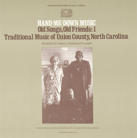 Hand-Me-Down Music: Old Songs, Old Friends - Vol. 1 Traditional Music of Union County, North Carolina