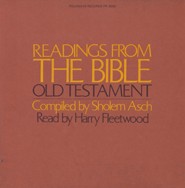 Readings from the Bible - Old Testament: Compiled by Sholem Asch