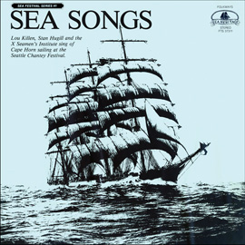 Sea Songs: Louis Killen, Stan Hugill and the X Seamen's Institute sing of Cape Horn sailing at the Seattle Chantey Festival