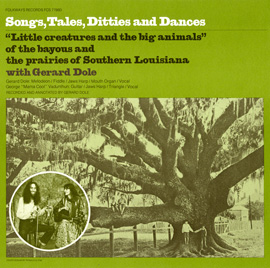 Songs, Tales, Ditties and Dances (from Louisiana)
