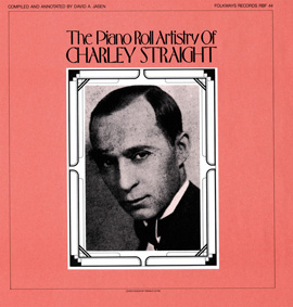 Piano Roll Artistry of Charley Straight