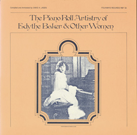 The Piano Roll Artistry of Edythe Baker and Other Women