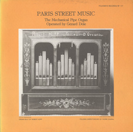Paris Street Music - The Mechanical Pipe Organ
