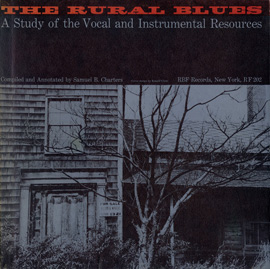 Rural Blues - A Study of the Vocal and Instrumental Resources