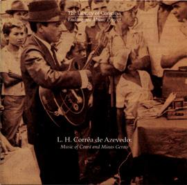 L. H. Corrêa de Azevedo: Music of Ceará and Minas Gerais