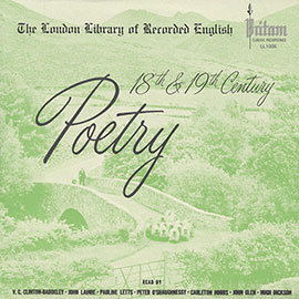 The London Library of Recorded English, Book VI: 18th and 19th Century Poetry