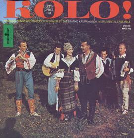 Let's Dance the Kolo: Yugoslav Songs and Dances