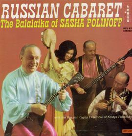 Russian Cabaret: The Balalaika of Sasha Polinoff