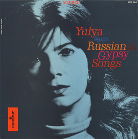 Yulya Sings Russian and Gypsy Songs