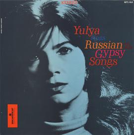 Yulya Sings Russian and Gypsy Songs