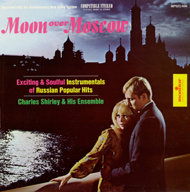 Moon Over Moscow: Exciting and Soulful Instrumentals of Russian Popular Hits