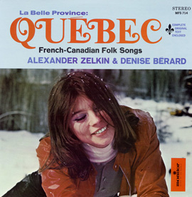La Belle Province Quebec: French-Canadian Folk Songs