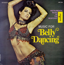 Music for Belly Dancing: Instrumentals from the Near East