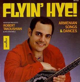 Flyin' Hye: Armenian Songs and Dances