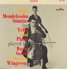 Felix Mendelssohn Sonatas for Cello and Piano