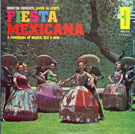 Fiesta Mexicana: Javier de Leon's Panorama of Mexico, Old and New