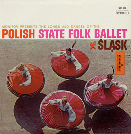 "The Polish State Folk Ballet ""Slask"""