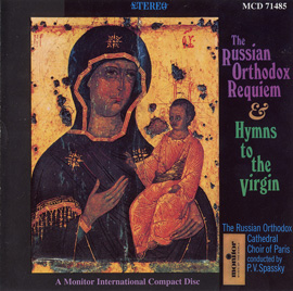 The Russian Orthodox Requiem and Hymns to the Virgin