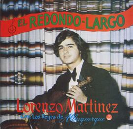 El Redondo Largo by Lorenzo Martinez con Los Reyes de Albuquerque