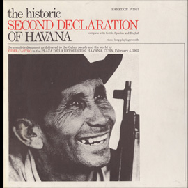 The Historic Second Declaration of Havana: Feb. 4, 1962