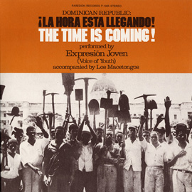 Dominican Republic: La Hora Esta Llegando! The Time is Coming!