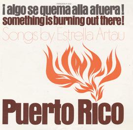 Puerto Rico: ¡Algo se quema allá afuera!
