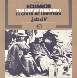 Ecuador: The Cry of Freedom! El Grito de Libertad!