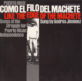 Puerto Rico: Como el Filo del Machete: Like the Edge of the Machete