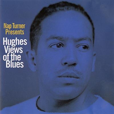 Hughes Views on the Blues