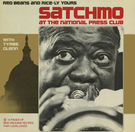 Satchmo at the National Press Club: Red Beans and Rice-ly Yours