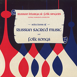 Selections of Russian Sacred Music and Folk Songs