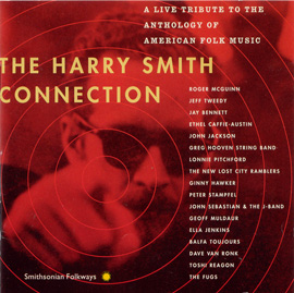 The Harry Smith Connection: A Live Tribute to the Anthology of American Folk Music