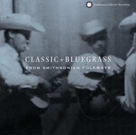 Classic Bluegrass from Smithsonian Folkways