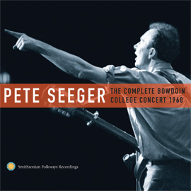 The Complete Bowdoin College Concert, 1960 by Pete Seeger