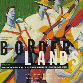 Borderlands: From Conjunto to Chicken Scratch