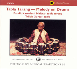 The World's Musical Traditions, Vol. 10: Tabla Tarang--Melody on Drums