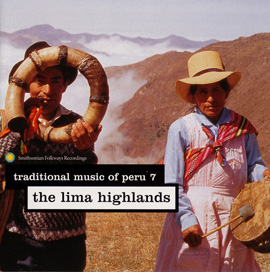 Traditional Music of Peru, Vol. 7: The Lima Highlands