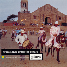 Traditional Music of Peru, Vol. 8: Piura
